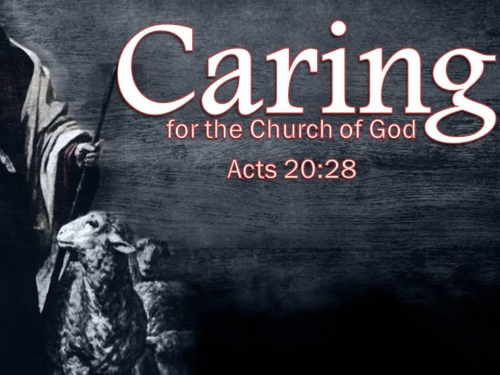 Caring for the Church of God