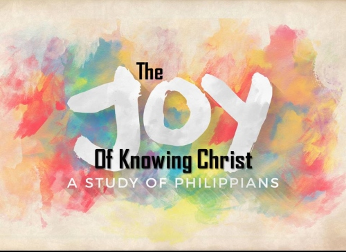Philippians: The Joy of Knowing Christ